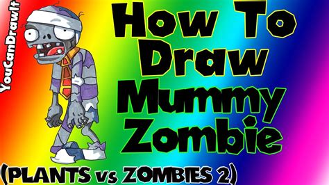 How To Draw Mummy Zombie from Plants vs Zombies 2