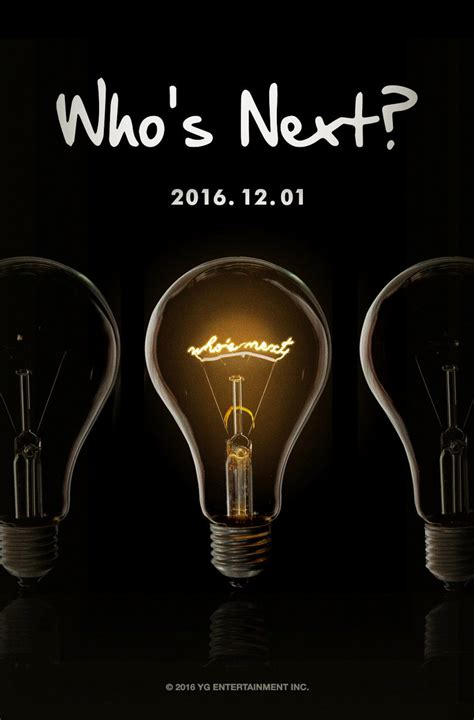 """YG Entertainment Turns On The """"Who's Next?"""" Sign 
