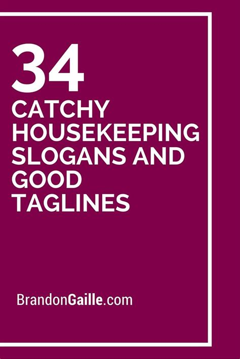 125 Catchy Housekeeping Slogans and Good Taglines