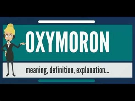 What is OXYMORON? What does OXYMORON mean? OXYMORON